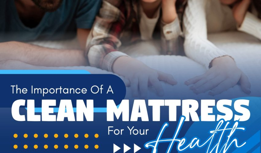 Importance of a clean mattress for your health